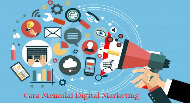 Cara Memulai Digital Marketing