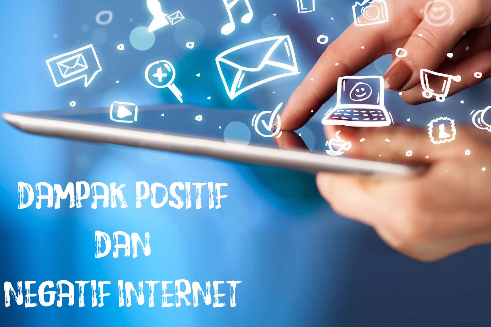 Dampak Internet Dalam Kehidupan